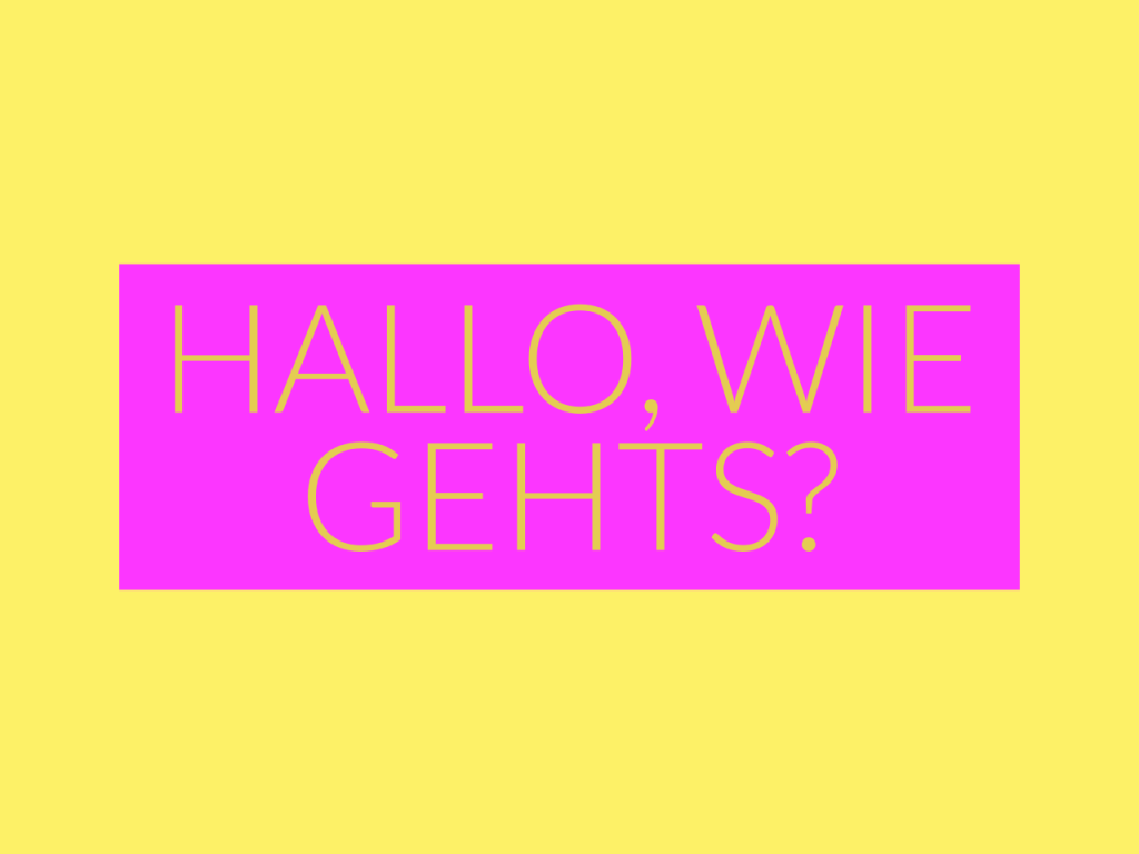 German text which translates as hello, how are you?